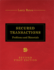 Secured TransactionsLarry Bates