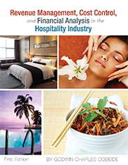 Revenue Management, Cost Control, and Financial Analysis in the Hospitality IndustryGodwin-Charles Ogbeide