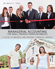 Managerial Accounting for Small, Privately Owned BusinessesDavid Tooch