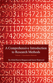 A Comprehensive Introduction to Research Methods (Volume 1): Quantitative MethodsAbdul Karim Bangura and Junior Hopwood