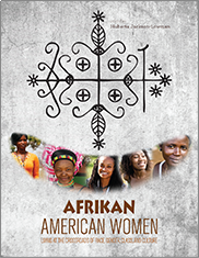 Afrikan American Women: Living at the Crossroads of Race, Gender, Class, and CultureEdited by Huberta Jackson-Lowman