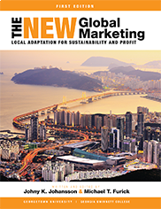 The New Global Marketing: Local Adaptation for Sustainability and ProfitJohny Johansson and Michael Furick