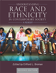Understanding Race and Ethnicity in Contemporary SocietyClifford Broman
