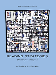 Reading Strategies for College and Beyond Deborah J. Kellner
