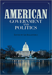 American Government and PoliticsEDITED BY LEE BALLESTERO