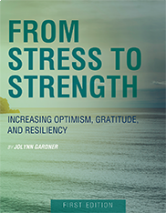 From Stress to StrengthJolynn Gardner