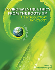 Environmental Ethics from the Roots UpHeather Douglas