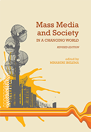 Mass Media and Society in a Changing WorldDr. Minabere Ibelema