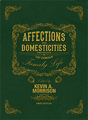 Affections and DomesticitiesKevin Morrison