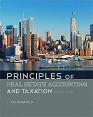 Principles of Real Estate Accounting and TaxationJoel Rosenfeld