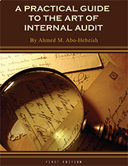 A Practical Guide to the Art of Internal Audit Ahmed M. Abo-Hebeish