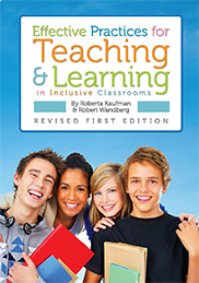 Effective Practices for Teaching and Learning in Inclusive ClassroomsRoberta Kaufman and Robert Wandberg