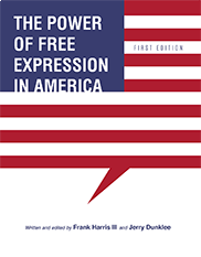 The Power of Free Expression in AmericaFrank Harris III and Jerry Dunklee