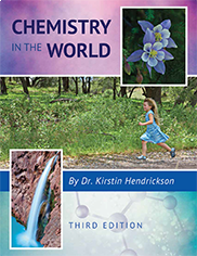 Chemistry in the World Dr. Kirstin Hendrickson