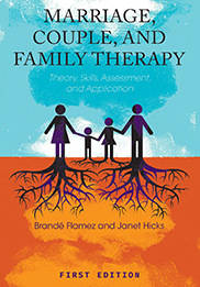Marriage, Couple, and Family TherapyBrandé Flamez and Janet Hicks
