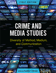 Crime and Media StudiesFranklin Wilson