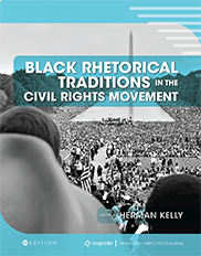 Black Rhetorical Traditions in the Civil Rights MovementHerman Kelly