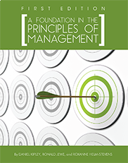 A Foundation in the Principles of ManagementDaniel Kipley, Ronald Jewe, Roxanne Helm-Stevens
