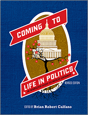 Coming to Life in PoliticsEdited by Brian Robert Calfano