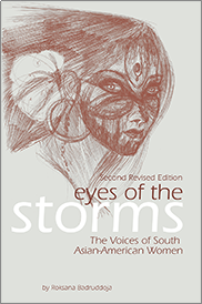 Eyes of the Storms: The Voices of South Asian-American Women (Second Revised Edition)Roksana Badruddoja
