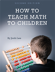 How to Teach Math to ChildrenJoohi Lee
