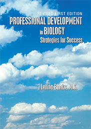 Professional Development in Biology: Strategies for Success Letina Banks