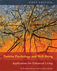 Positive Psychology and Well-BeingFrederick Brown, Cynthia LaJambe