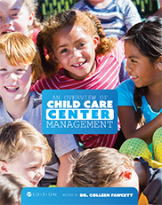 An Overview of Child Care Center ManagementColleen Fawcett