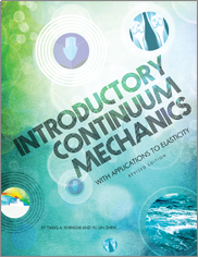 Introductory Continuum Mechanics with Applications to ElasticityBy Tariq A. Khraishi and Yu-Lin Shen