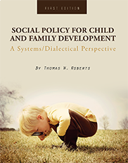 Social Policy for Child and Family DevelopmentThomas Roberts