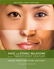 Race and Ethnic Relations in the Twenty-First CenturyRashawn Ray