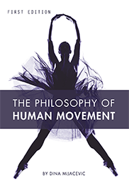 The Philosophy of Human Movement