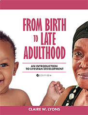 From Birth to Late AdulthoodClaire W. Lyons