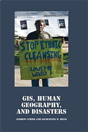 GIS, Human Geography, and DisastersANDREW CURTIS