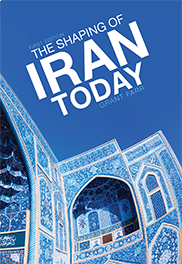 The Shaping of Iran TodayGrant Farr