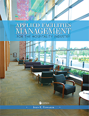Applied Facilities Management for the Hospitality IndustryJohn E. Edwards