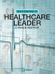 Becoming a Healthcare LeaderSteven Reed