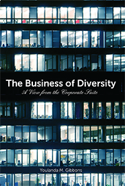The Business of DiversityBY YOULANDA M. GIBBONS
