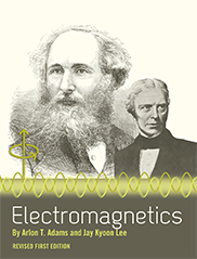 ElectromagneticsArlon T. Adams and Jay K. Lee