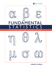 Fundamental Statistics for the Social, Behavioral, and Health SciencesMiguel A. Padilla