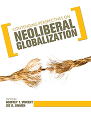 Contending Perspectives on Neoliberal GlobalizationGodfrey T. Vincent  and Joe B. Jimmeh
