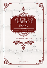 Stitching Together an EssayBrendon Zatirka