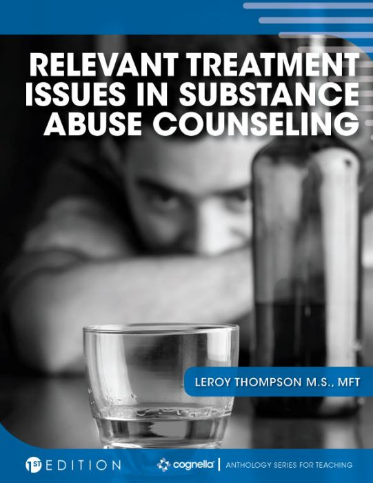 Relevant Treatment Issues In Substance Abuse Counseling