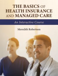 The Basics of Health Insurance and Managed Care