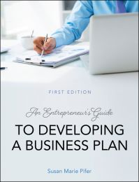 An Entrepreneur's Guide to Developing a Business Plan