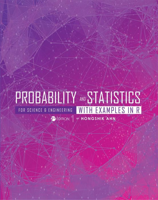 probability and statistics for science and engineering with examples